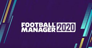 Legendary Game Series Football Manager's New Game FM 2020 Finally Released